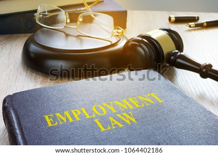 Employment law in a court. Labor code concept.