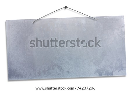 empty aluminum sheet hanging with wire and nail, blank signboard isolated on white, empty grunge banner, clipping path