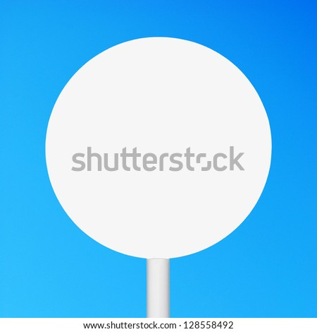 empty circular sign against a blue sky (cleaned on grey, ready for your design)