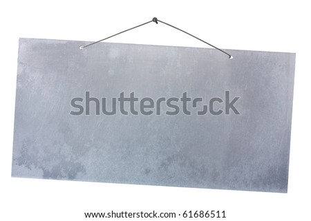 empty notice of aluminum sheet hanging with wire and nail