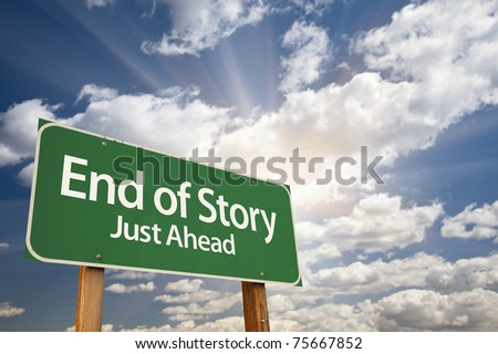 End of Story Green Road Sign with Dramatic Clouds, Sun Rays and Sky.