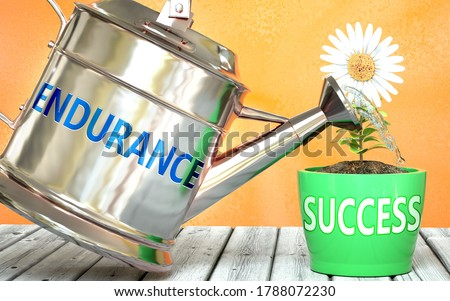 Endurance helps achieving success - pictured as word Endurance on a watering can to symbolize that Endurance makes success grow and it is essential for profit in life and business, 3d illustration