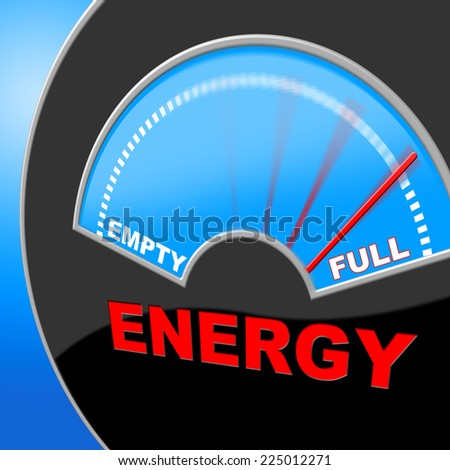 Energy Full Showing Power Source And Gauge