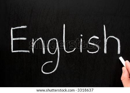 English, written with white chalk on a blackboard.