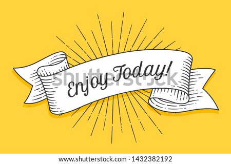 Enjoy Today. Vintage trendy ribbon with text Enjoy Today and linear drawing of sunburst radial sun rays. Colorful banner with ribbon, hand-drawn element for design, banner, poster. Illustration