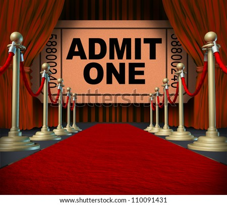 Entertainment on the red carpet theatrical cinema concept with an admit one movie ticket behind red velvet curtains and drapes as a symbol of an important creative stage performance event.