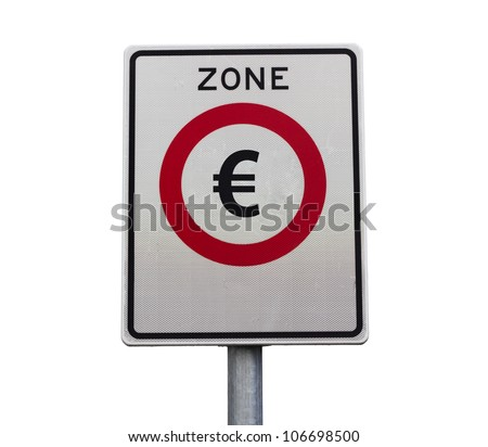 Entry to the Euro zone road sign
