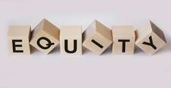 Equity , word written on wooden cubes and white background