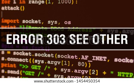 Error 303See Other with Binary code digital technology background. Abstract background with program code and Error 303See Other. Programming and coding technology background. Error 303See Other