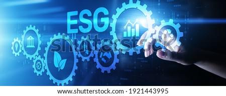 ESG Environment social governance investment business concept on screen.
