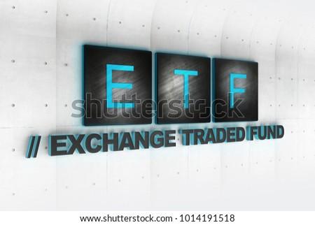 ETF - Exchange Traded Funds. 3d Illustration of ETF signage concept