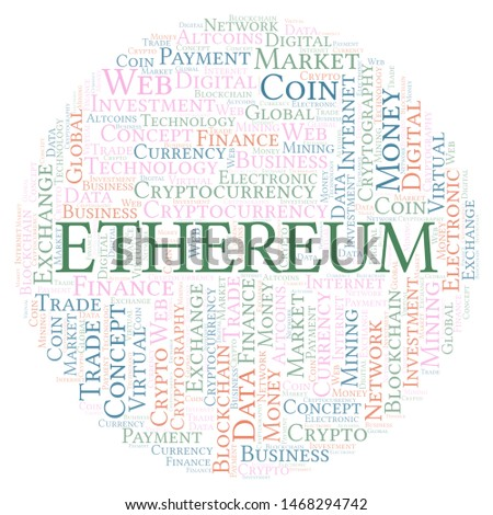 Ethereum cryptocurrency coin word cloud. Word cloud made with text only.