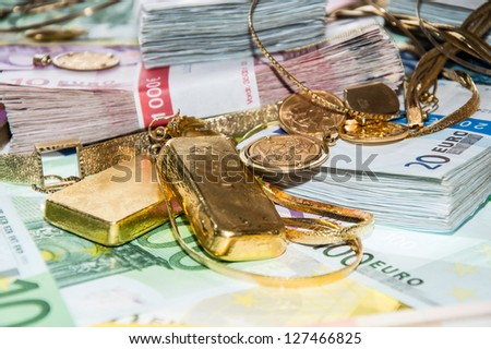 Euro bills and Gold (bullions and jewellery)