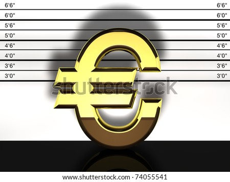 Euro sign mug shot, financial fraud and speculation