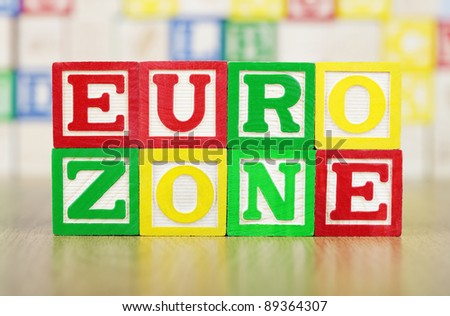EURO ZONE Spelled Out in Alphabet Building Blocks