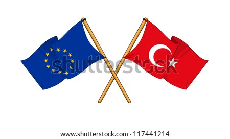European Union and Turkey alliance and friendship