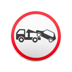 Evacuation on tow truck. Round red, black and white road sign isolated on white background