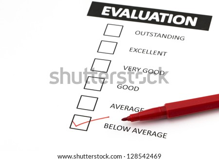 Evaluation form with a tick placed in below average check-box.