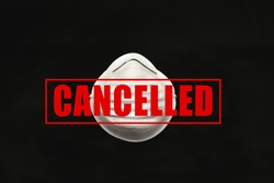 Event cancelled Corona virus. Mask protection annulment. Coronavirus canceled.