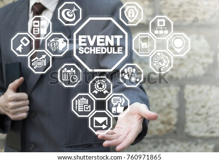 Event Schedule Appointment Planning Strategy Time Management Business concept. Businessman using virtual interface offers event schedule text icon. #760971865