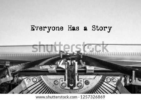 Everyone Has a Story printed on a sheet of paper on a vintage typewriter. journalist, writer Сток-фото ©