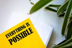 Everything is Possible write on Sticky Notes.