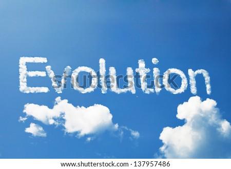 Evolution cloud word on sky