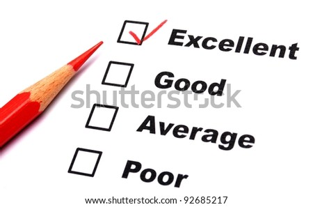 excellent or good marketing customer service survey with red pencil and checkbox - stock photo
