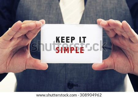 Executive Holding card with Message Saying-Keep it simple #308904962