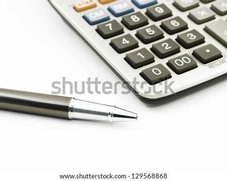 Expensive pen and calculator