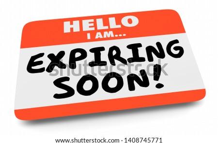 Expiring Soon Last Final Chance Deadline Name Tag 3d Illustration