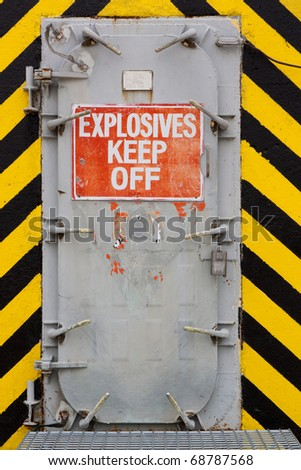 Explosives Blast Door with Warning Sign Keep Out