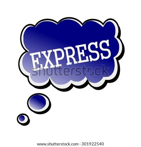 express white stamp text on blueblack Speech Bubble