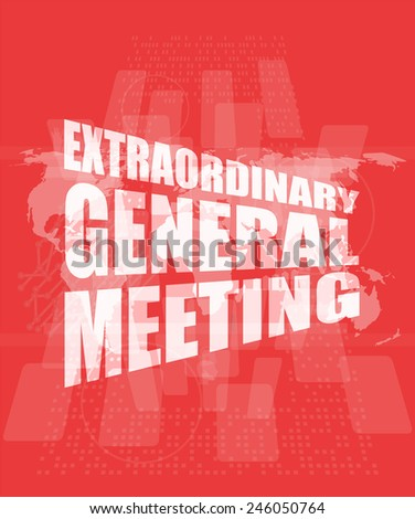 extraordinary general meeting word on digital touch screen