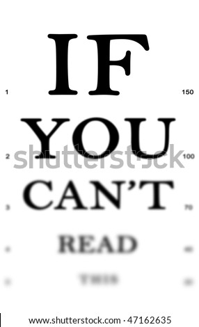 "Eye examination board reading ""If you can't read this"" to be used with custom text."
