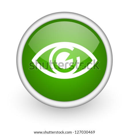 Eye Green Circle Glossy Web Icon On White Background Stock Photo ...