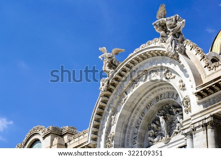 Facade of the Palace of Fine Arts (Mexico) #322109351