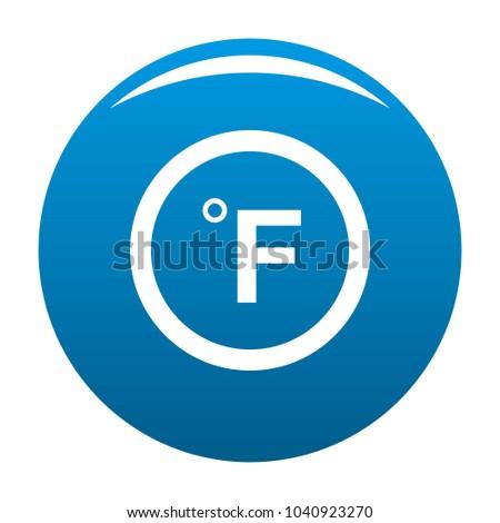 Fahrenheit icon blue circle isolated on white background