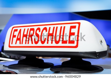 Fahrschule - German driving school car sign