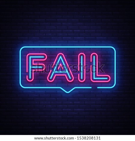 Fail Neon Text . Fail neon sign, design template, modern trend design, night neon signboard, night bright advertising, light banner, light art. illustration. ストックフォト ©