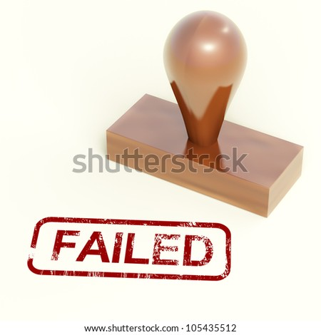 Failed Stamp Shows Reject And Failure