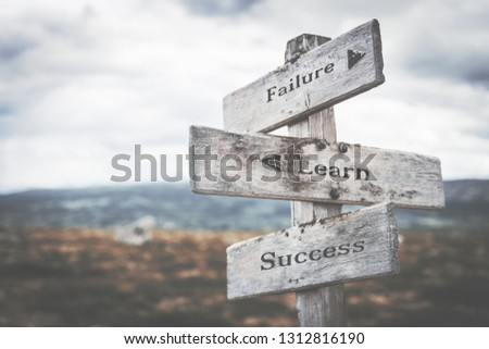 Failure, learn, success signpost in nature. Path, road, learn by doing, learning, corporate, fail, business concept. #1312816190
