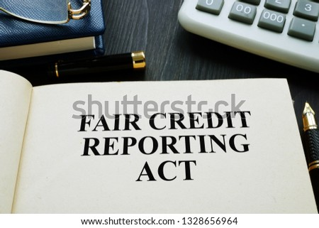 Fair credit reporting act FCRA on a desk.
