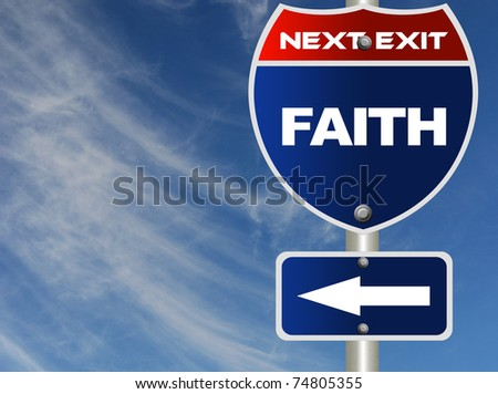 Faith road sign - stock photo