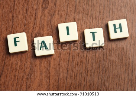 Faith word made by letter pieces
