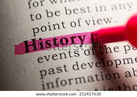 Fake Dictionary, definition of the word history.