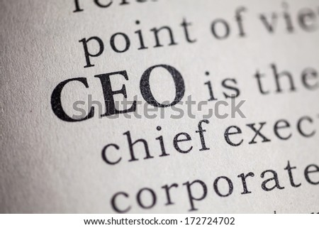 Fake Dictionary, Dictionary definition of the word CEO. Chief executive officer