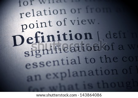 Fake Dictionary, Dictionary definition of the word definition.