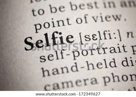Fake Dictionary, Dictionary definition of the word selfie.