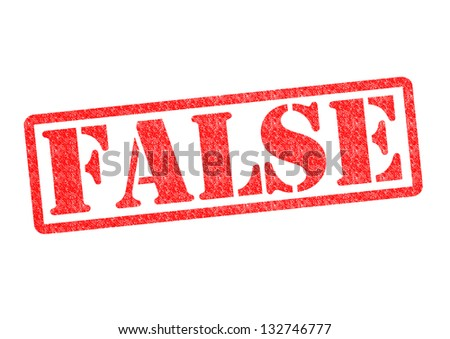 FALSE Rubber Stamp over a white background.